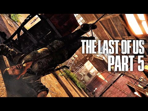 THE LAST OF US Gameplay Walkthrough Part 5 - UPSIDE DOWN