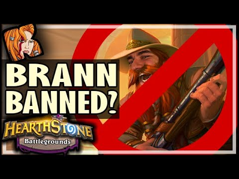 WAS BRANN BANNED?! - Hearthstone Battlegrounds
