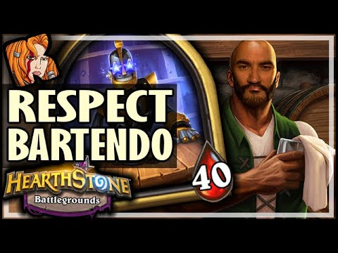 RESPECT THE BARTENDO! - Hearthstone Battlegrounds