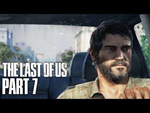 THE LAST OF US Gameplay Walkthrough Part 7 - PITTSBURGH