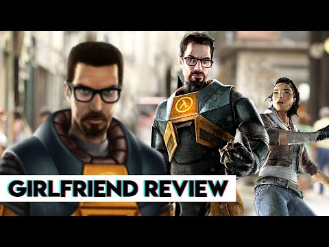 Half-Life & Half-Life 2 | Girlfriend Reviews