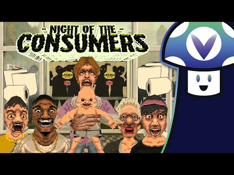 [Vinesauce] Vinny - Night of the Consumers