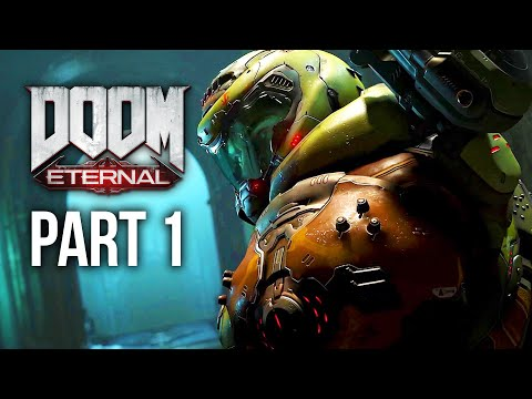 DOOM ETERNAL Gameplay Walkthrough Part 1 - FIRST TWO MISSIONS
