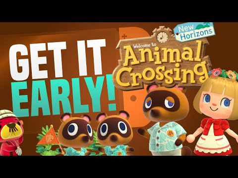 HOW To Get Animal Crossing New Horizons EARLY and LEGALLY!