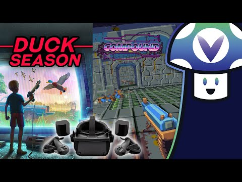 [Vinesauce] Vinny - VR Showcase: Compound, Duck Season & More