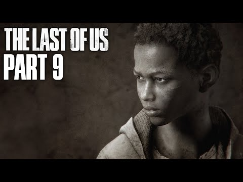 THE LAST OF US Gameplay Walkthrough Part 9 - SAM AND HENRY