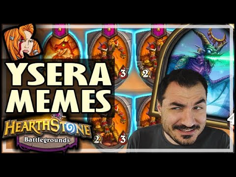 YSERA ISN'T JUST FOR MEMES ANYMORE! - Hearthstone Battlegrounds