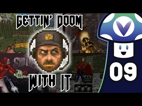 [Vinesauce] Vinny - Gettin' Doom With It #9