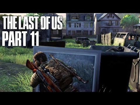 THE LAST OF US Gameplay Walkthrough Part 11 - CAN I JUST BE HAPPY FOR TWO MINUTES !!!