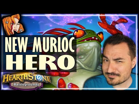 NEW MURLOC HERO! FINALLY GOT HIM! - Hearthstone Battlegrounds