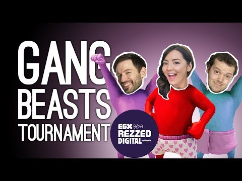 Gang Beasts Tournament! Gang Beasts Stream for EGX Rezzed Digital