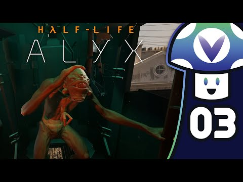 [Vinesauce] Vinny - Half-Life: Alyx (PART 3)