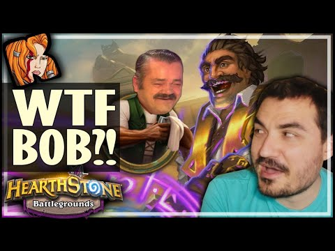 WTF BOB?! I NEED BETTER CARDS! - Hearthstone Battlegrounds