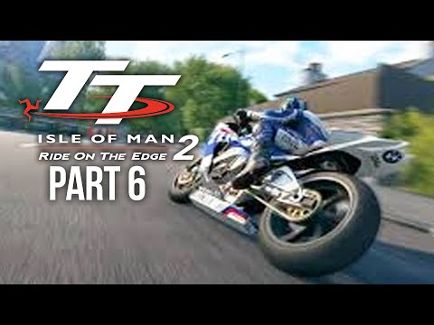 TT ISLE OF MAN Ride on the Edge 2 Career Mode Part 6 - SUPERBIKES ARE SO QUICK