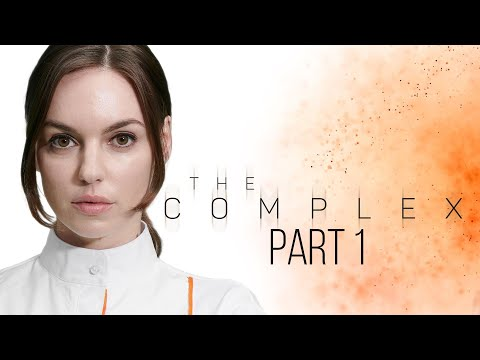 THE COMPLEX Gameplay Walkthrough Part 1 (FULL GAME)