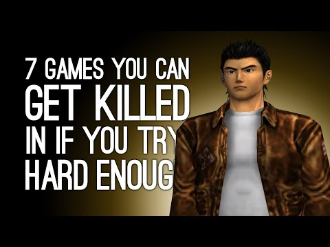 7 Games You Can Get Killed In If You Try Hard Enough
