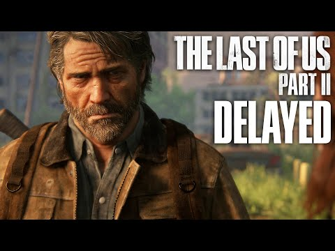THE LAST OF US PART 2 DELAYED & 14 NEW Screenshots