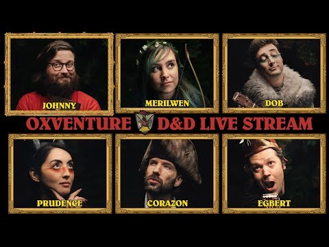 Oxventure D&D Stream! First Ever Dungeons & Dragons Live Stream with Oxventure