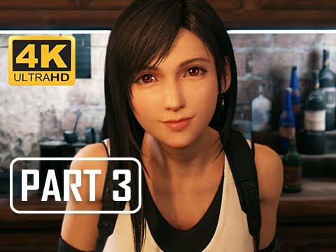 FINAL FANTASY 7 REMAKE Walkthrough Part 3 - Tifa Lockhart & Marlene (4K PS4 Pro Gameplay)