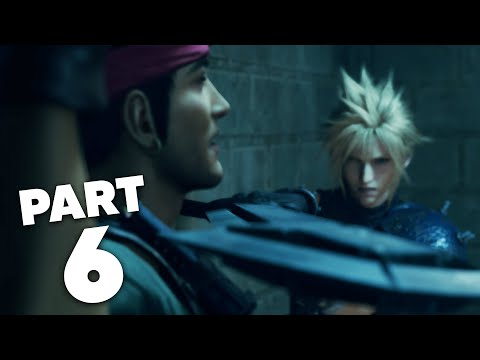 FINAL FANTASY 7 REMAKE PS4 Gameplay Walkthrough Part 6 - CHAPTER 6 LIGHT THE WAY (Full Game)