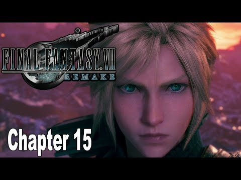Final Fantasy VII Remake - Chapter 15: The Day Midgar Stood Still Walkthrough [HD 1080P]