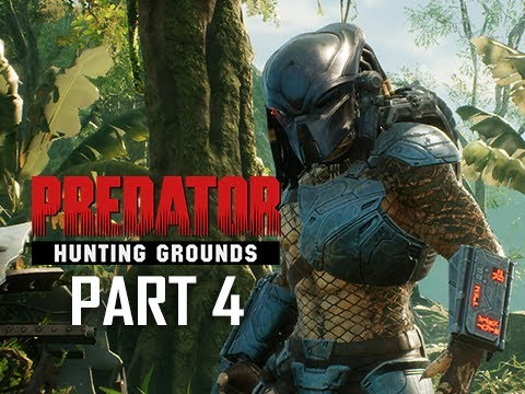 PREDATOR HUNTING GROUNDS Gameplay Walkthrough Part 4