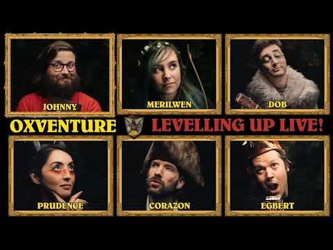 Oxventure D&D Stream: Levelling Up Live! We Level Up Our Dungeons & Dragons Characters