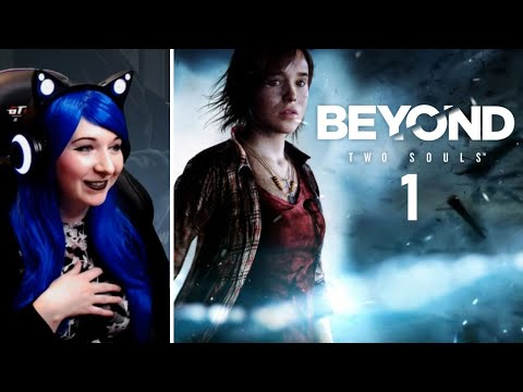Supernatural Powers! - Beyond: Two Souls / First Time Playthrough Part 1