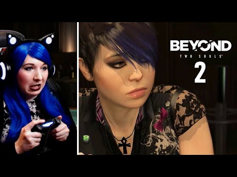 Worst Party And Night Out! - Beyond: Two Souls / First Time Chronological Playthrough Part 2