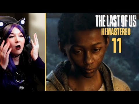 It's All Your Fault!  - The Last Of Us Remastered / First Time Playthrough Part 11
