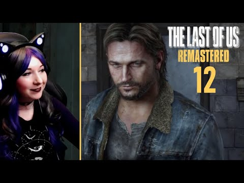 Reunited With Tommy!  - The Last Of Us Remastered / First Time Playthrough Part 12