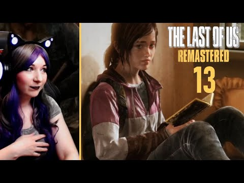 Ellie And Joel Heart To Heart  - The Last Of Us Remastered / First Time Playthrough Part 13
