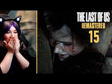 Ellie Fights For Her Life! - The Last Of Us Remastered / First Time Playthrough Part 15