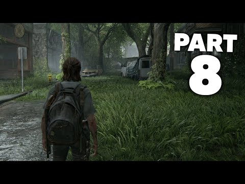 THE LAST OF US 2 Gameplay Walkthrough Part 8 - HILLCREST (The Last of Us Part 2)