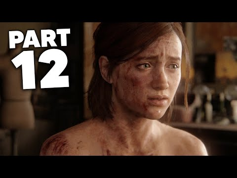 THE LAST OF US 2 Gameplay Walkthrough Part 12 - NORA (The Last of Us Part 2)