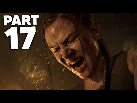 THE LAST OF US 2 Gameplay Walkthrough Part 17 - SCARS (The Last of Us Part 2)