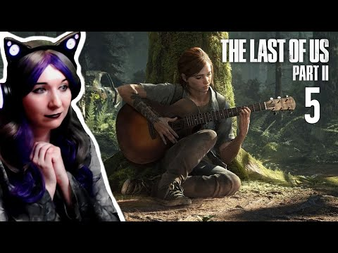 Clickers And Sadness! - The Last Of Us Part 2 Let's Play Walkthrough Part 5