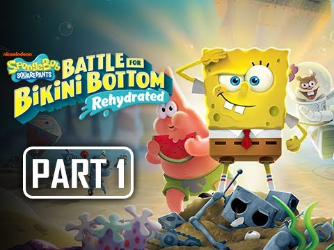 SpongeBob SquarePants Battle for Bikini Bottom Rehydrated Gameplay Walkthrough Part 1