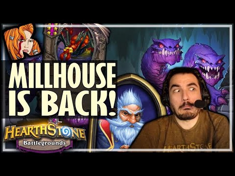 THE RETURN OF MILLHOUSE?! - Hearthstone Battlegrounds