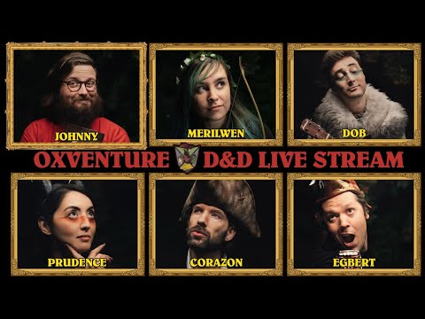 Oxventure D&D Stream! Dungeons & Dragons Live Stream with Oxventure