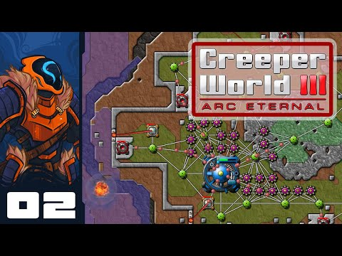It's Over Creeper, I Have The High Ground! - Let's Play Creeper World 3: Arc Eternal - Part 2