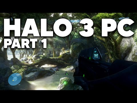 HALO 3 PC Gameplay Walkthrough Part 1 - 13 Year Later