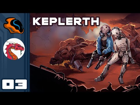 Steal Everything Not Nailed Down! - Let's Play Keplerth [Co-Op With  @Aavak ] - PC Gameplay Part 3