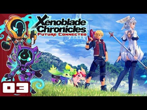 Gotta Ponspect Em All! - Let's Play Xenoblade Chronicles: Future Connected - Part 3