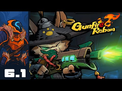 Filthy Casual - Let's Play Gunfire Reborn [Solo ] - Part 6-1
