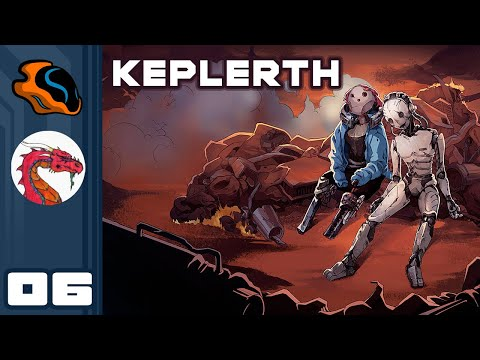 If The Walls Are Aavak, I Wouldn't Climb Them - Let's Play Keplerth [Co-Op With  @Aavak ] - Part 6