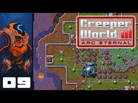 Part The Waters, Deny The Flood! - Let's Play Creeper World 3: Arc Eternal - Part 9