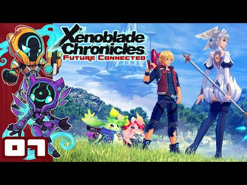 The Purpose Of The Ponspectors - Let's Play Xenoblade Chronicles: Future Connected - Part 7