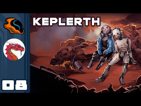 We've Awoken The Hive! - Let's Play Keplerth [Co-Op With  @Aavak ] - PC Gameplay Part 8