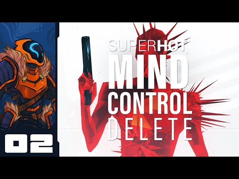 100% Mall Ninja Nonsense - Let's Play Superhot Mind Control Delete - PC Gameplay Part 2